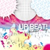 UP BEAT!-WEEKEND STORY-