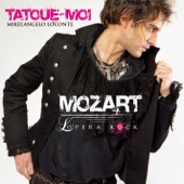 "Tatoue-moi (from ""Mozart l'Opéra Rock"") - Single"
