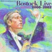 Bostock Live 2000-2002 (TOKWO Concert Series)