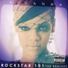 Rockstar 101: The Remixes