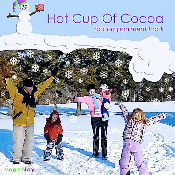 Hot Cup of Cocoa (Accompaniment) [Karaoke Version] by Vogeljoy