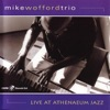 The Best Thing For You  - Mike Wofford Trio