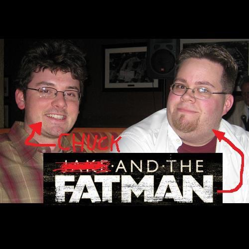 Chuck and the Fat Man