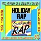 MC MIKER & DJ SVEN Holiday rap