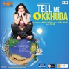 Tell Me O Kkhuda (Original Motion Picture Soundtrack)