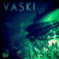 VASKI - Storm Chaser