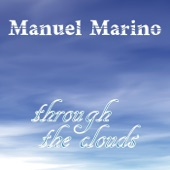 Through the Clouds, Manuel Marino