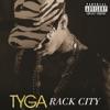 Rack City - Tyga