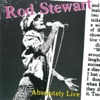 Absolutely Live, Rod Stewart