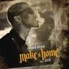Make It Home (feat. Jeezy) - Single