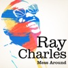 Mess Around (Remastered) - Single, Ray Charles