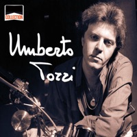 Collection: Umberto Tozzi - Umberto Tozzi
