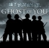 The Ghost of You - EP, My Chemical Romance