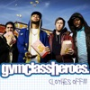 Clothes Off!! (Radio Version) - Single, Gym Class Heroes