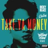 Take Ya Money (feat. Chelley) [Yellow Claw Remix] - Single