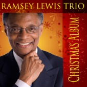Santa Claus Is Coming to Town - Ramsey Lewis Trio