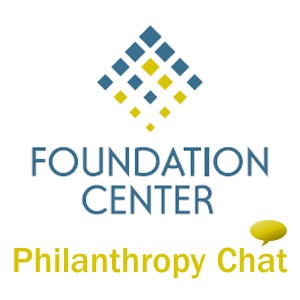 The Foundation Center: Philanthropy Chat
