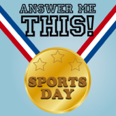 Answer Me This! Sports Day