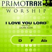 I Love You Lord - Worship Primotrax - Performance Tracks - EP