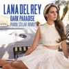 Dark Paradise (Parov Stelar Remix) - Single, Lana Del Rey