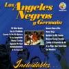 Inolvidables, Germain & Los Ángeles Negros
