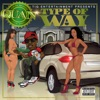 Type of Way - Rich Homie Quan