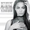 I Am...Sasha Fierce (Platinum Edition), Beyoncé