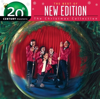 20th Century Masters – The Christmas Collection: The Best of New Edition – New Edition