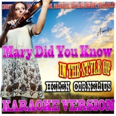 Mary Did You Know (In the Style of Helen Cornelius) [Karaoke Version]