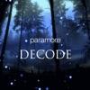 Decode - Single, Paramore
