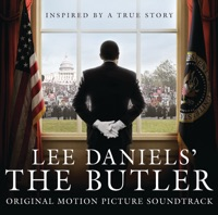 Lee Daniels' The Butler - Official Soundtrack