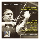 Violin Masterpieces: Henryk Szeryng plays Bach: Sonata No. 2 A Minor, BWV 1003 - Mozart: Sonata in F Major, K. 377 & Sonata in A Major, K. 577