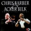 South  - Acker Bilk Chris Barber