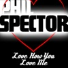 I Love You How You Love Me, Phil Spector
