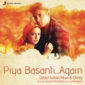 Piya Basanti (In the Lounge) [Remix By DJ Rishabh]