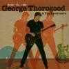 Ride 'Til I Die, George Thorogood & The Destroyer