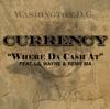 Where Da Cash At (feat. Lil Wayne & Remy Ma) - Single, Curren$y