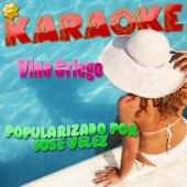 Vino Griego (Popularizado por Jose Velez) [Karaoke Version]