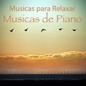 Musicas para Relaxar: Musicas de Piano