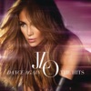 Dance Again... The Hits (Deluxe Version), Jennifer Lopez