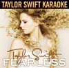 Fearless (Karaoke Version), Taylor Swift