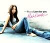 一秒ごとに Love for you)