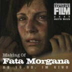 Making Of Fata Morgana