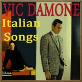 Vic Damone - Italian Songs with Vic Damone (feat. Glenn Osser & His Orchestra)  artwork