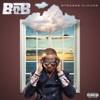 Out of My Mind - B.o.B
