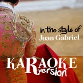 Karaoke (In the Style of Juan Gabriel)