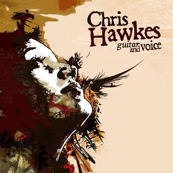 Guitar and Voice - EP Chris Hawkes CD cover