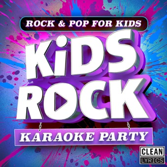 Kids Rock Party – Karaoke – Kids Rock Kidz [iTunes Plus AAC M4A] [Mp3 320kbps] Download Free