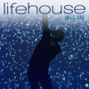 All In - EP, Lifehouse