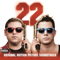 22 Jump Street - Official Soundtrack